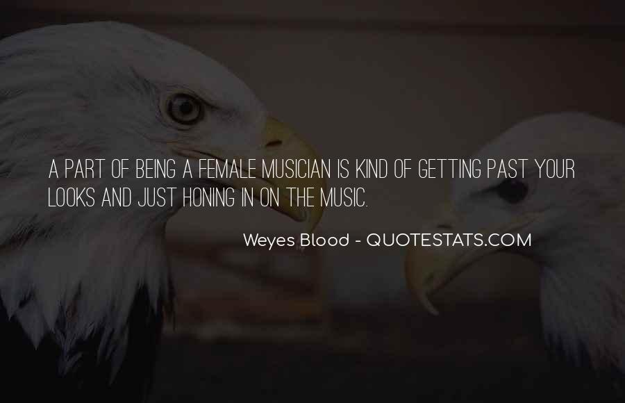 Weyes Blood Quotes #931938