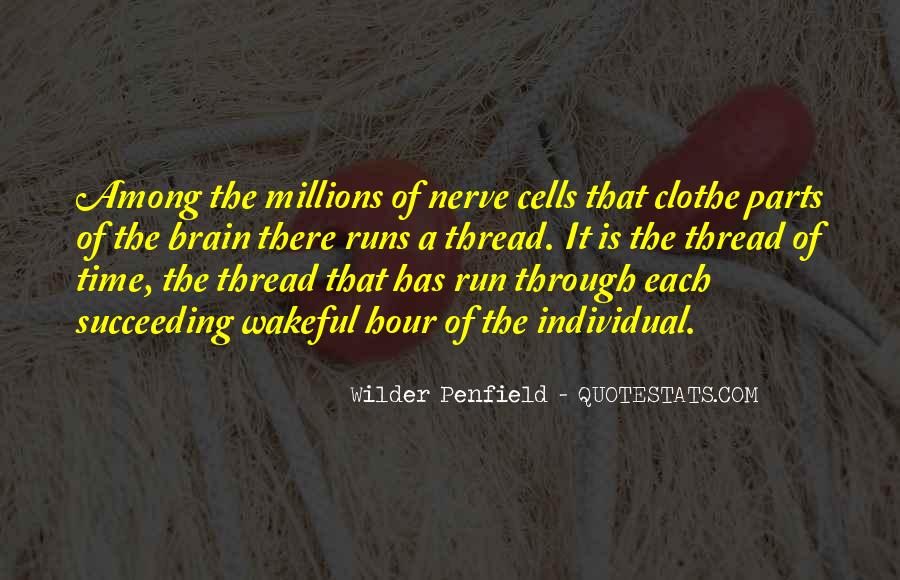 Wilder Penfield Quotes #23905