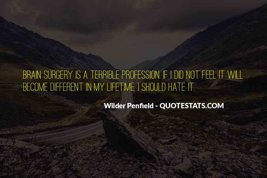 Wilder Penfield Quotes #26143