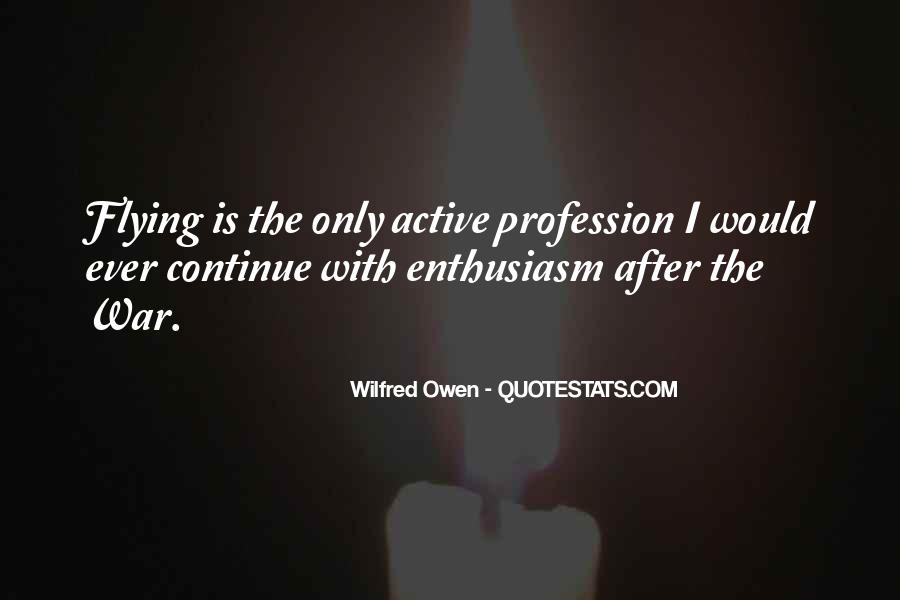 Wilfred Owen Quotes #1358946