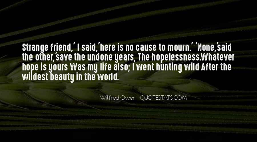 Wilfred Owen Quotes #1582784