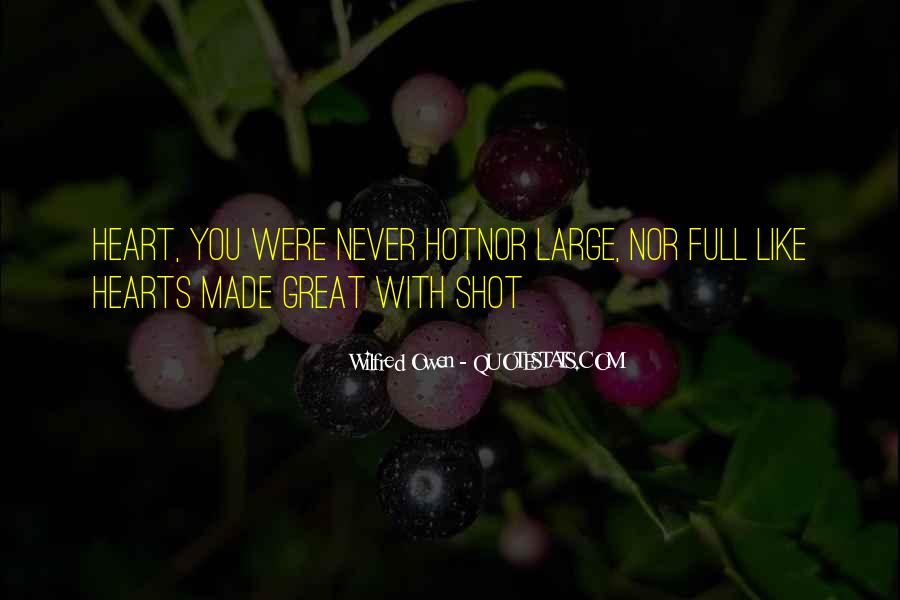 Wilfred Owen Quotes #1642437