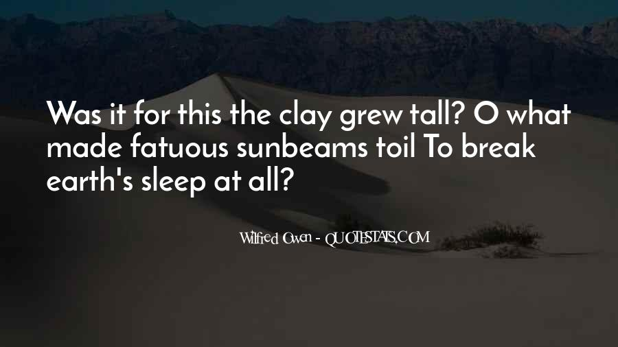 Wilfred Owen Quotes #1709444