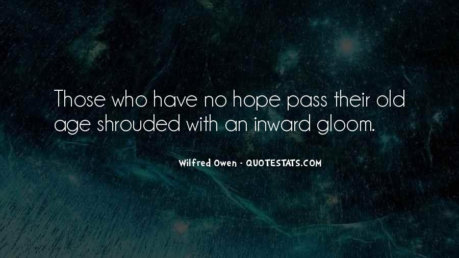Wilfred Owen Quotes #1744126