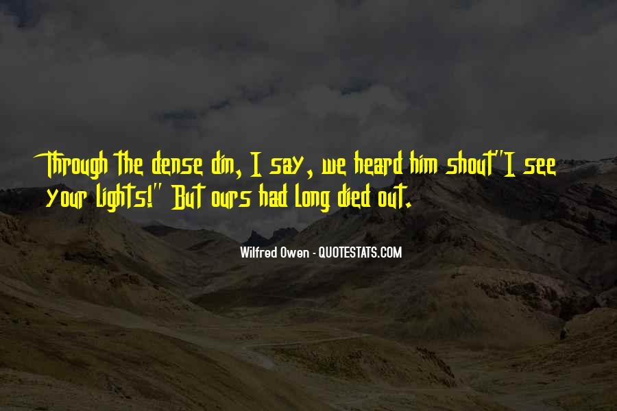 Wilfred Owen Quotes #1746019