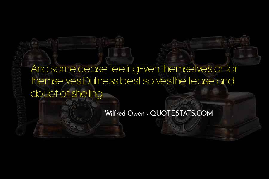 Wilfred Owen Quotes #1845637