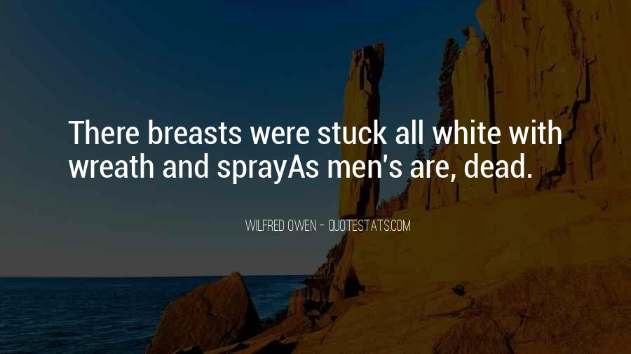Wilfred Owen Quotes #223702