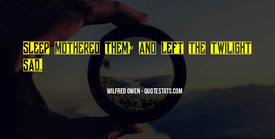 Wilfred Owen Quotes #315001