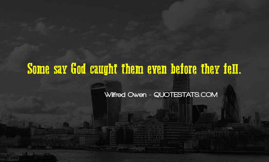 Wilfred Owen Quotes #4991