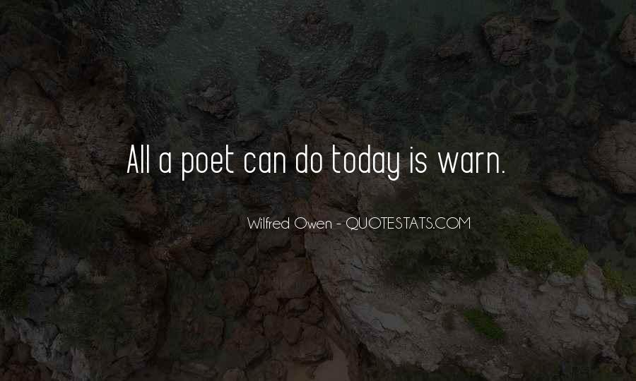 Wilfred Owen Quotes #74106