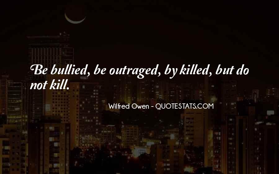 Wilfred Owen Quotes #888192