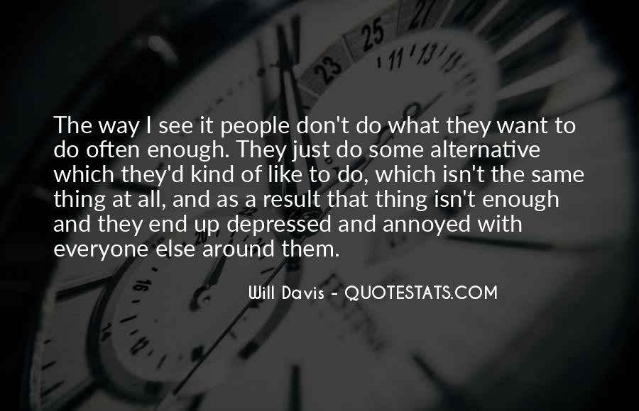 Will Davis Quotes #563105