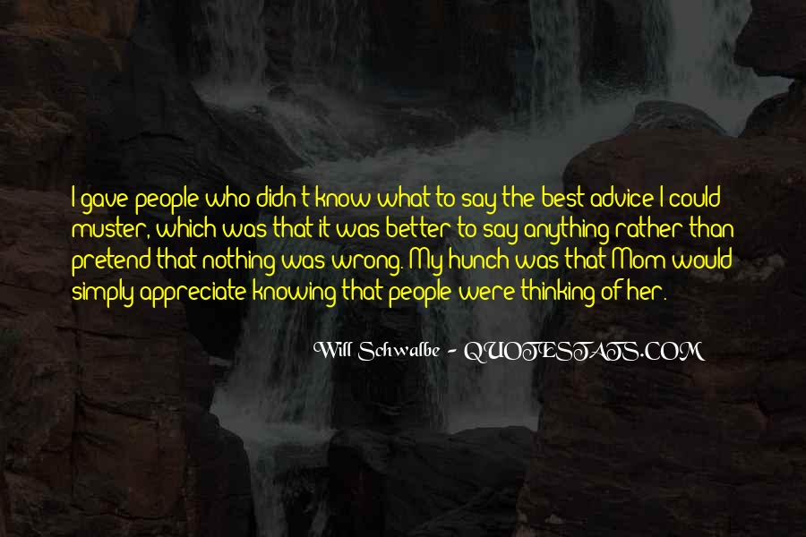 Will Schwalbe Quotes #111240