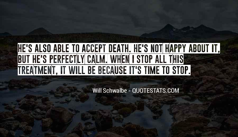 Will Schwalbe Quotes #1160301