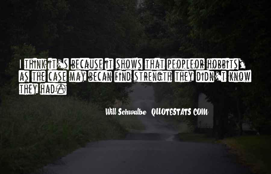 Will Schwalbe Quotes #1352095