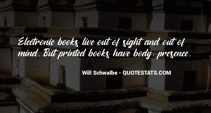 Will Schwalbe Quotes #1647705