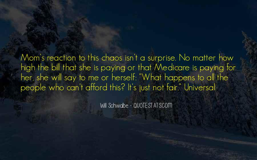 Will Schwalbe Quotes #1761044