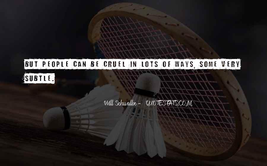 Will Schwalbe Quotes #633415