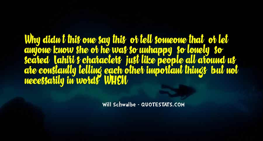 Will Schwalbe Quotes #660524