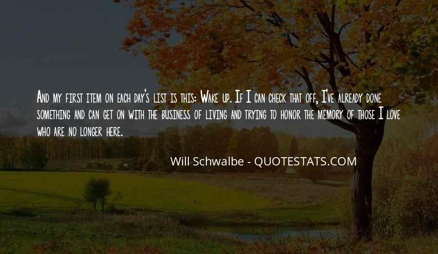 Will Schwalbe Quotes #745227