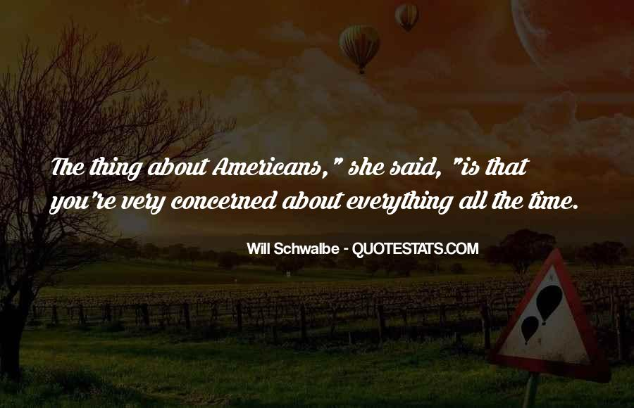 Will Schwalbe Quotes #748077