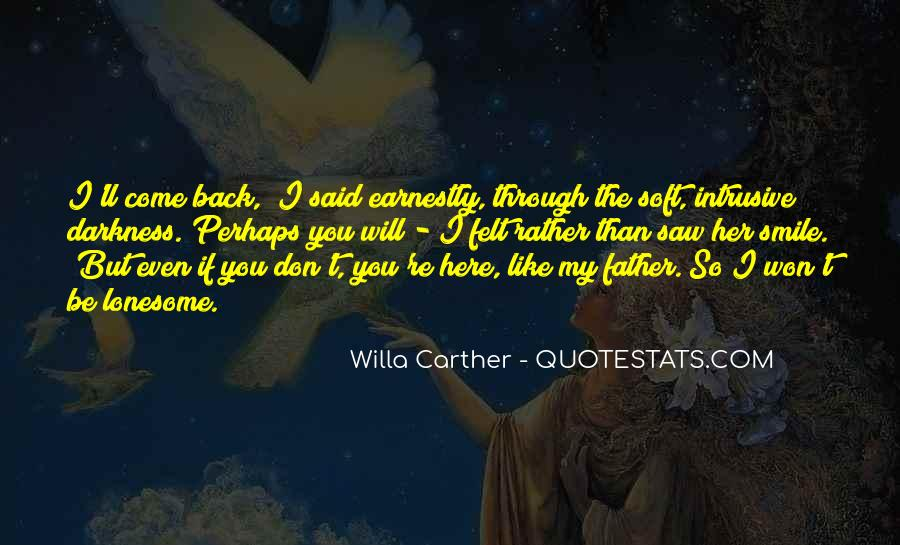 Willa Carther Quotes #1873073