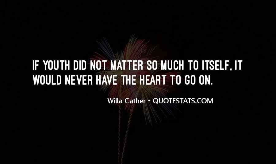 Willa Cather Quotes #1057651