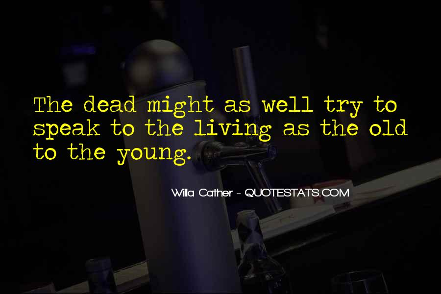 Willa Cather Quotes #1167564