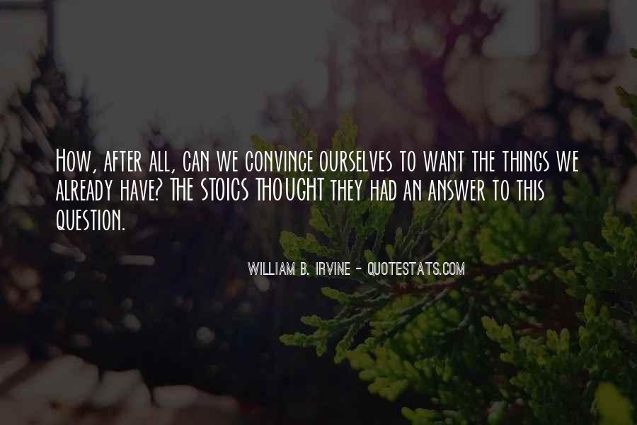 William B. Irvine Quotes #1280032