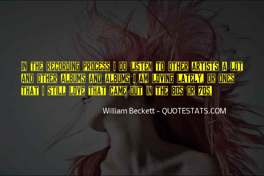 William Beckett Quotes #1682838