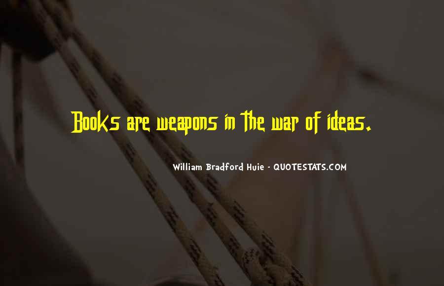 William Bradford Huie Quotes #1244622
