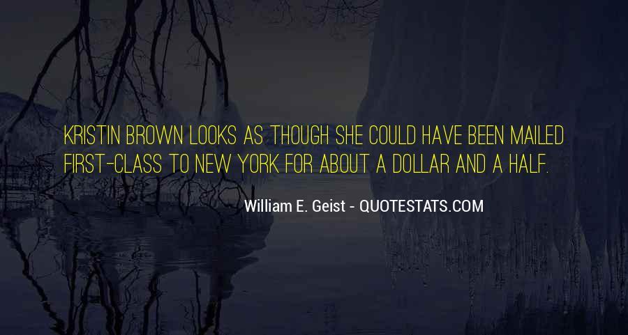 William E. Geist Quotes #647271