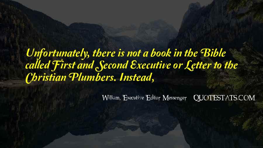 William, Executive Editor Messenger Quotes #1685881