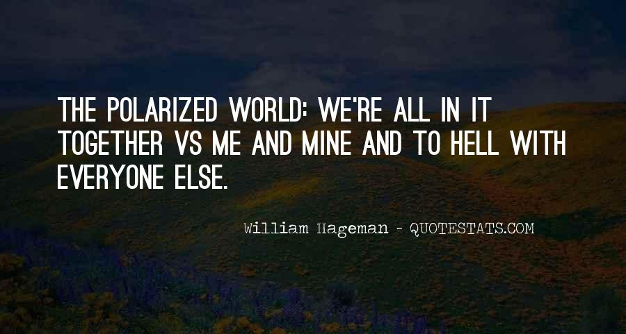 William Hageman Quotes #240611