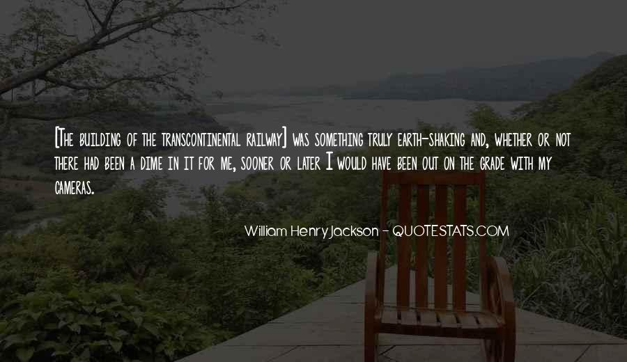 William Henry Jackson Quotes #1437981