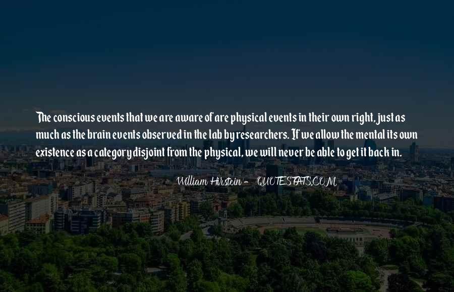 William Hirstein Quotes #560993
