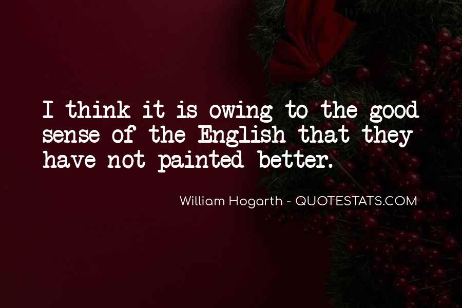 William Hogarth Quotes #1400924