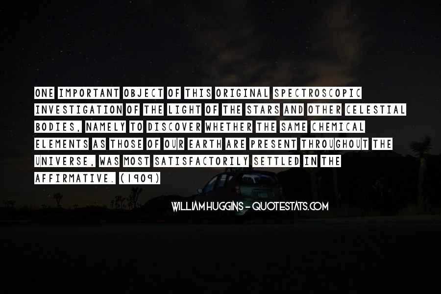 William Huggins Quotes #1366225