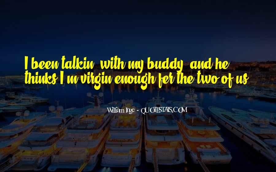 William Inge Quotes #358268