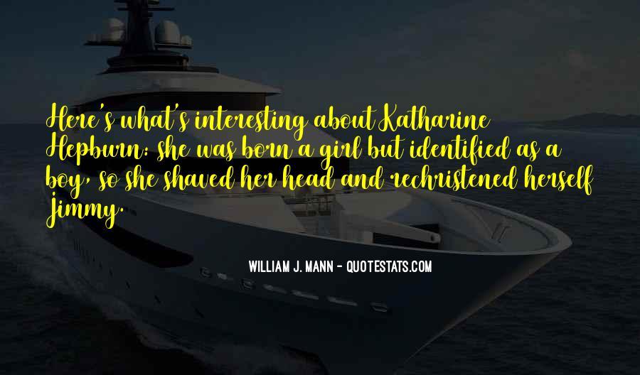 William J. Mann Quotes #1770735