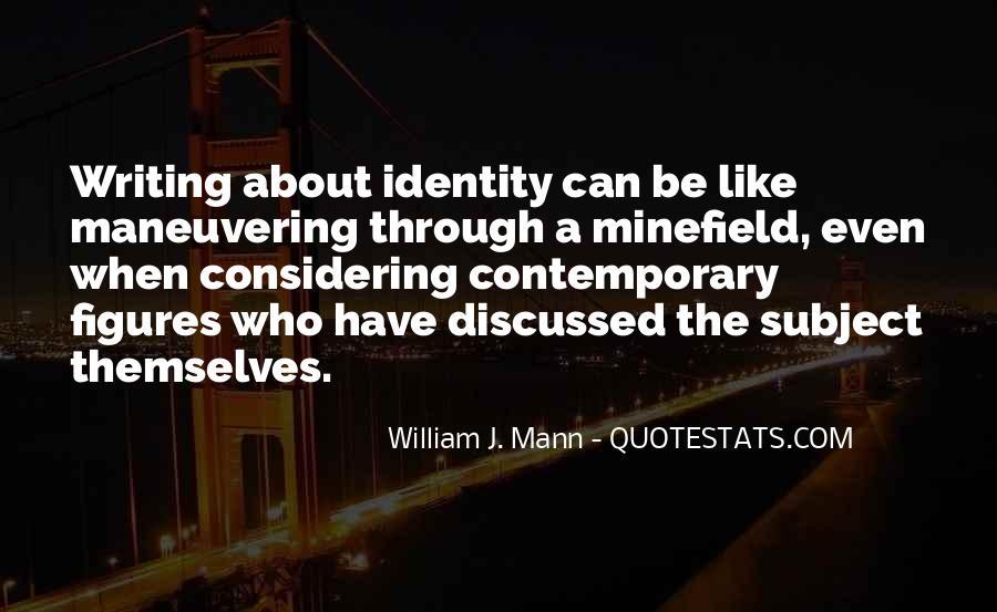 William J. Mann Quotes #280562