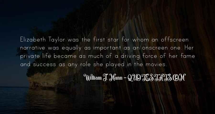 William J. Mann Quotes #509676