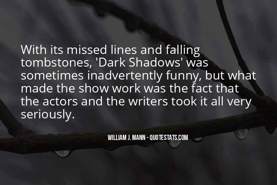 William J. Mann Quotes #575122