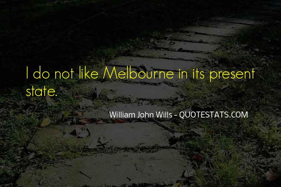 William John Wills Quotes #1649177