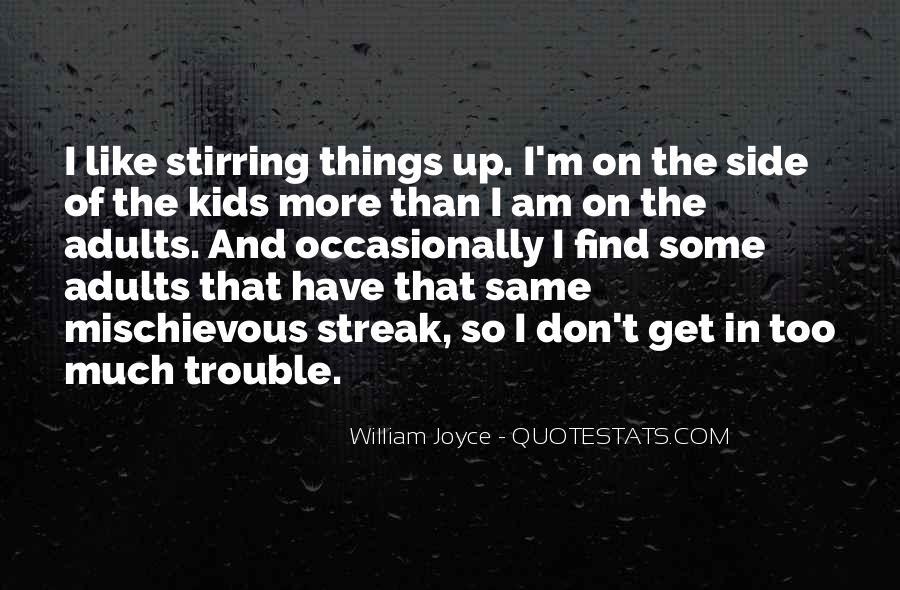 William Joyce Quotes #1667227