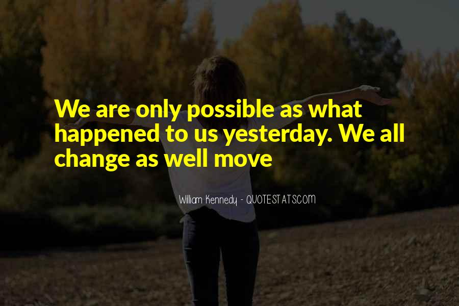 William Kennedy Quotes #1289603