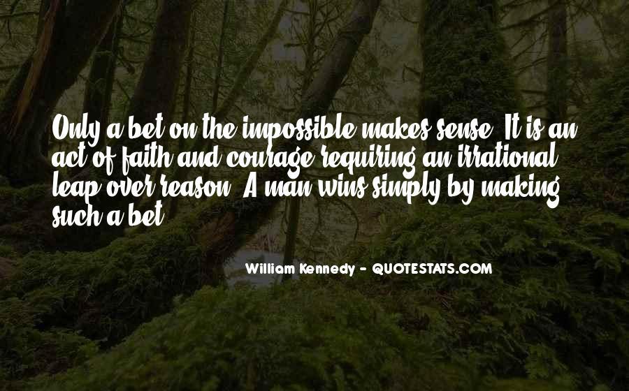 William Kennedy Quotes #1586238