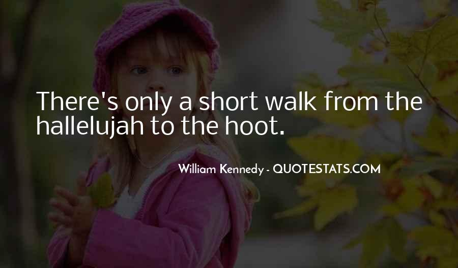 William Kennedy Quotes #1851796