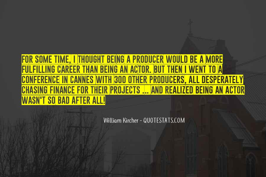 William Kircher Quotes #1218922