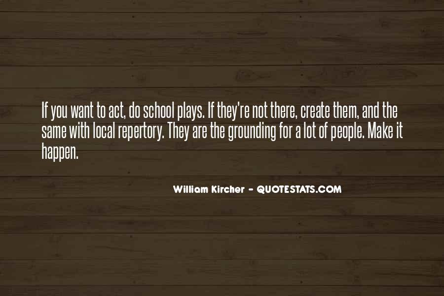 William Kircher Quotes #17949